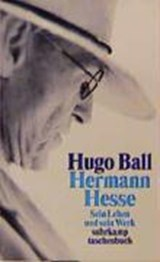 Hermann Hesse | Hugo Ball |