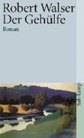 Der Gehülfe / Sämtliche Werke in 20 Bänden