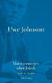 Uwe Johnson - Mutmassungen über Jakob