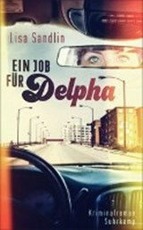 Ein Job für Delpha | Lisa Sandlin |