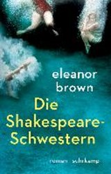 Die Shakespeare-Schwestern | Eleanor Brown |