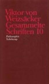 Viktor von Weizsäcker: Gesammelte Schriften