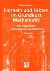 Formeln und Fakten im Grundkurs Mathematik