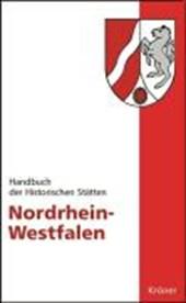 Handbuch der Historischen Stätten Deutschlands. Nordrhein-Westfalen