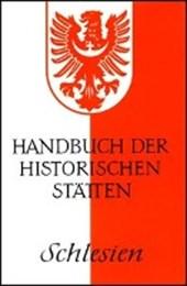 Handbuch der historischen Stätten Deutschlands XV/ Schlesien