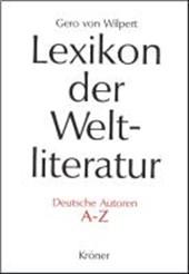 Lexikon der Weltliteratur - Deutsche Autoren A - Z