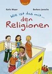 Wie ist das mit... den Religionen