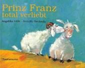 Prinz Franz total verliebt. Midi-Ausgabe