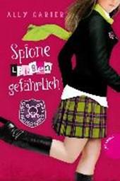 Gallagher Girls 05: Spione lieben gefährlich