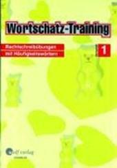 Wortschatz-Training 1. Arbeitsheft