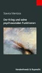 Der Krieg und seine psychosozialen Funktionen