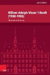 Willem Adolph Visser 't Hooft (1900-1985)
