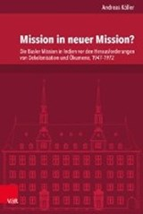 Mission in neuer Mission? | Andreas Köller |