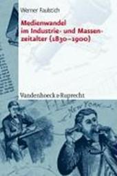 Medienwandel im Industrie- und Massenzeitalter (1830 - 1900)