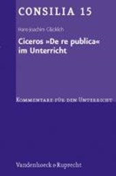 Ciceros ' De re publica' im Unterricht