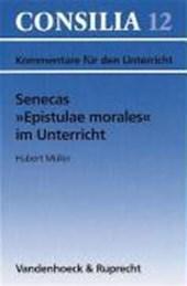 Senecas ' Epistulae morales' im Unterricht