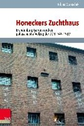 Honeckers Zuchthaus