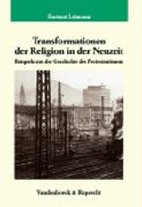 Transformationen der Religion in der Neuzeit | Hartmut Lehmann |