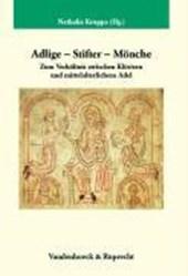 Adlige - Stifter - Mönche