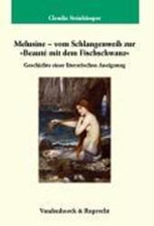 Melusine - vom Schlangenweib zur »Beauté mit dem Fischschwanz«