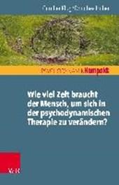 Wie viel Zeit braucht der Mensch, um sich in der psychodynamischen Therapie zu verändern?