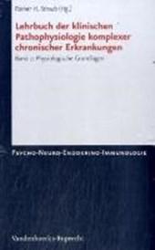 Lehrbuch der klinischen Pathophysiologie komplexer chronischer Krankheiten