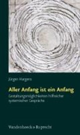 Aller Anfang ist ein Anfang | Jürgen Hargens |