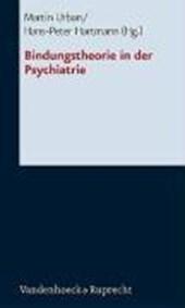 Bindungstheorie in der Psychiatrie