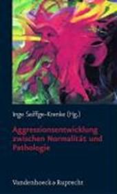 Aggressionsentwicklung zwischen Normalität und Pathologie