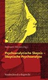 Psychoanalytische Skepsis - Skeptische Psychoanalyse