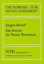 Die Kirche im Neuen Testament