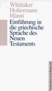 Einführung in die griechische Sprache des Neuen Testaments