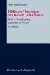 Biblische Theologie des Neuen Testaments