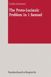 The Proto-Lucianic Problem in 1 Samuel