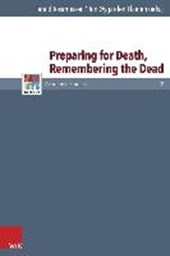 Preparing for Death, Remembering the Dead