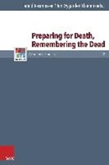 Preparing for Death, Remembering the Dead |  |