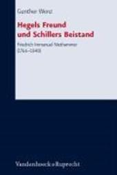 Hegels Freund und Schillers Beistand