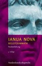 IANUA NOVA, Neubearbeitung. Begleitgrammatik zu Teil I und Teil II