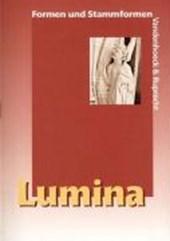 Lumina. Formen und Stammformen