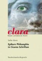 Epikurs Philosophie in Ciceros Schriften