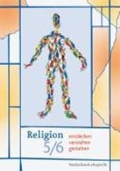 Religion entdecken - verstehen - gestalten. 5./6. Schuljahr