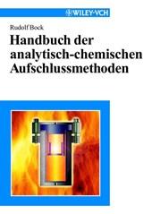 Handbuch der analytisch-chemischen Aufschlussmethoden