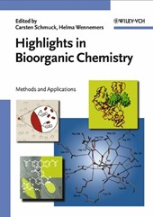 Highlights in Bioorganic Chemistry | Carsten Schmuck |