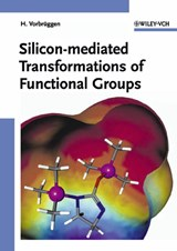 Silicon-mediated Transformations of Functional Groups | Helmut Vorbrueggen |