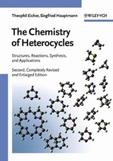The Chemistry of Heterocycles | Theophil Eicher |