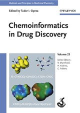 Chemoinformatics in Drug Discovery, Volume | Tudor I. Oprea |