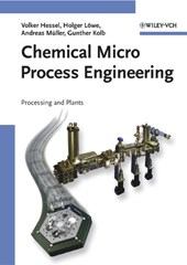 Chemical Micro Process Engineering