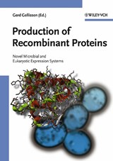 Production of Recombinant Proteins | Gerd Gellissen |