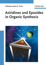 Aziridines and Epoxides in Organic Synthesis | Andrei K. Yudin |