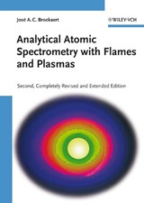 Analytical Atomic Spectrometry with Flames and Plasmas | José A. C. Broekaert |